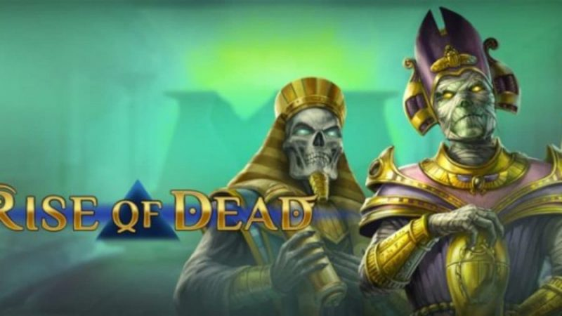 Rise of Dead Slots